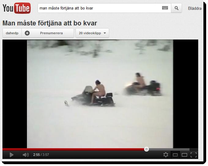 Youtubevideo där två män kör snöskoter nakna
