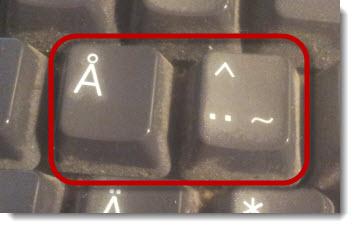 På ett engelskt (skitigt) tangentbord hittar man [ och ] på de här tangenterna, vilket kan vara bra att veta för den som vill trycka kombinationen Ctrl + ]